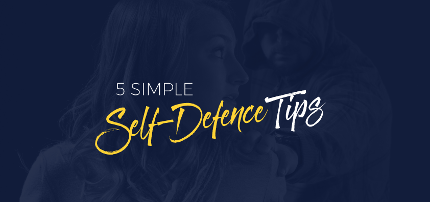 5 Simple self-defence Tips